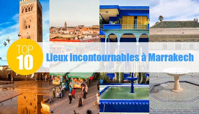lieux incontournables marrakech